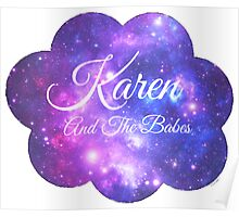 Karen and The Babes (White Font) Poster
