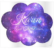 Karen and The Babes (Starry Font) Poster