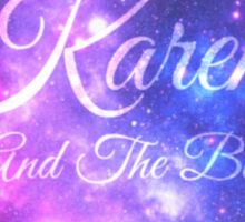 Karen and The Babes (Starry Font) Sticker
