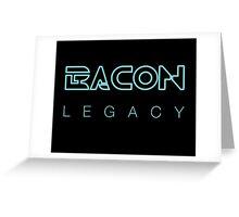 Bacon Legacy Greeting Card