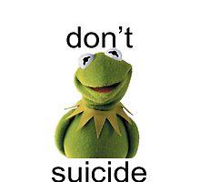 """Don't Kermit Suicide"" design by Hstylesarmy"