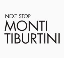 Next Stop Monti Tiburtini Black Text Kids Tee