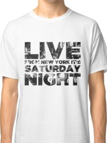 Live from NY Classic T-Shirt