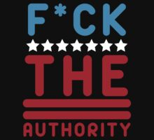 F*CK The Authority by UberPBnJ