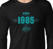 Born in 1985 (Blue&Darkgrey) Long Sleeve T-Shirt
