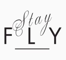 Stay Fly Kids Clothes