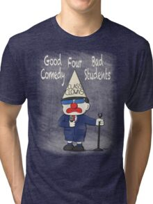 Class Clowns Tri-blend T-Shirt