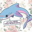 We Will Never Watch the Same Shows by Cara McGee