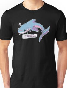 We Will Never Watch the Same Shows Unisex T-Shirt