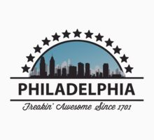 Philadelphia Pennsylvania Freaking Awesome Since 1701 by FamilyT-Shirts