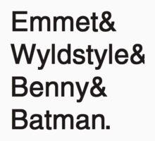 Emmet&Wyldstyle&Benny&Batman by TheSolarStudent