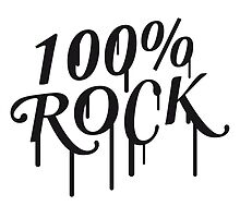 100% Rock Graffiti by Style-O-Mat