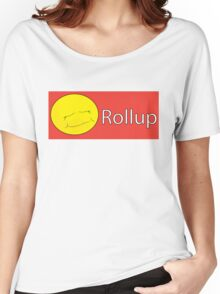 Rollup Women's Relaxed Fit T-Shirt
