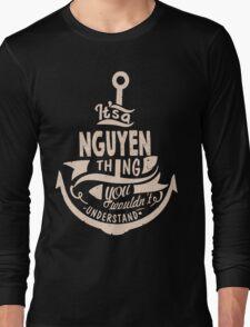 It's a NGUYEN shirt Long Sleeve T-Shirt