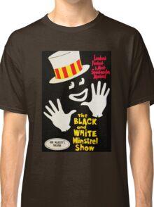 Black and White Minstrel show Classic T-Shirt