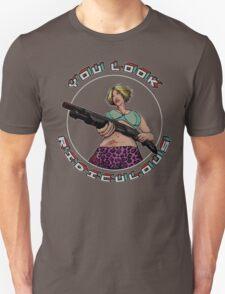 True Romance - You Look Ridiculous T-Shirt