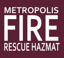 Metropolis Fire, Rescue & Hazmat by Diabolical