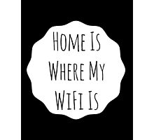 Home Is... Typography Print Photographic Print