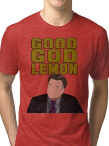 Good God Lemon Tri-blend T-Shirt