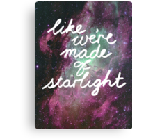 Like We're Made of Starlight Canvas Print
