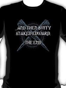 """Buffy staked Edward"" T-Shirt"