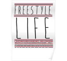 FREE STYLE LIFE Poster
