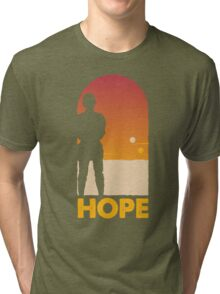 Hope - Tatooine's New Hope! Tri-blend T-Shirt