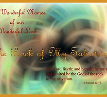 Blessed Be the Rock of My Salvation! by aprilann