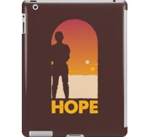 Hope - Tatooine's New Hope! iPad Case/Skin