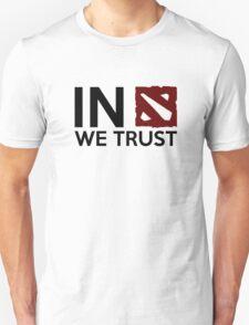 In dota we trust T-Shirt