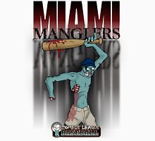 The Miami Manglers - Zombie League Baseball Unisex T-Shirt