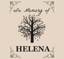 In loving memory of Helena T-Shirt