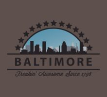 Baltimore Maryland Freaking Awesome Since 1796 Kids Clothes