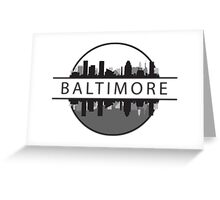 Baltimore Maryland Greeting Card