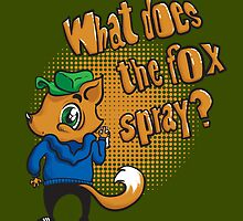 What does the fox spray? by Kopfzirkus