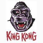 KING KONG by ManiYackMonster