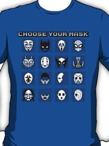 Choose Your Mask (Blue) T-Shirt