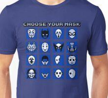 Choose Your Mask (Blue) Unisex T-Shirt