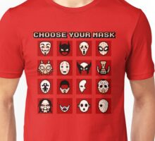 Choose Your Mask (Red) Unisex T-Shirt