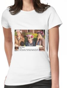 TFIOS ruined my life Womens Fitted T-Shirt