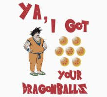 Ya, I Got your Dragonballs! by Bukstarr