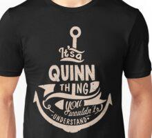 It's a QUINN shirt Unisex T-Shirt