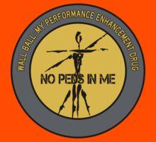 Wall Ball - My Performance Enhancement Drug Kids Tee