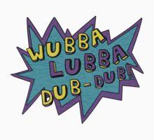Wubba Lubba Dub-Dub! by SatansHamsters