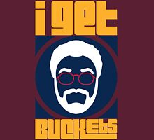 I Get Buckets - I'm Back Unisex T-Shirt