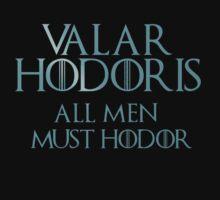 Valar Hodoris - 2 - Hodoring - Game Of Thrones by FandomizedRose
