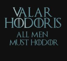 Valar Hodoris - 2 - Hodoring - Game Of Thrones by FandomizedRose