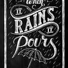 When It Rains It Pours - Tupac Shakur by Neil K