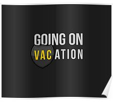 Going on VACation Poster