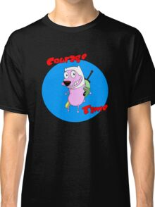 courage time Classic T-Shirt